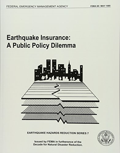 9781484199473: Earthquake Insurance: A Public Policy Dilemma (FEMA 68)