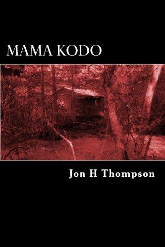 Mama Kodo: Thompson, Jon H