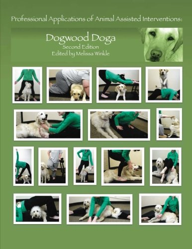 9781484199565: Professional Applications of Animal Assisted Interventions: Dogwood Doga (Second Edition)