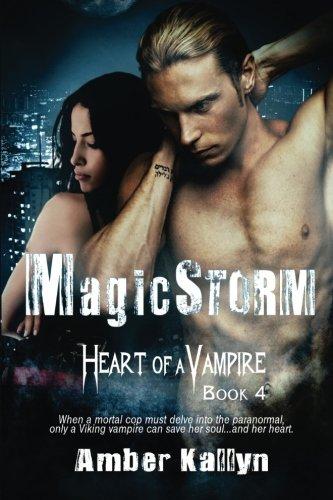 9781484199770: Magicstorm (Heart of a Vampire, Book 4) (Volume 4)