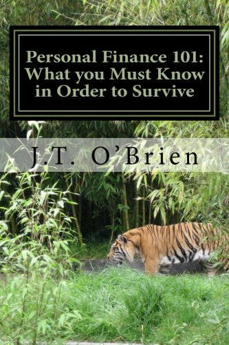 9781484199923: Personal Finance 101: What you must know in Order to Survive: How to Establish a Credit History and Boost Your Credit Score