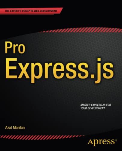 9781484200384: Pro Express.js: Master Express.js: The Node.js Framework For Your Web Development