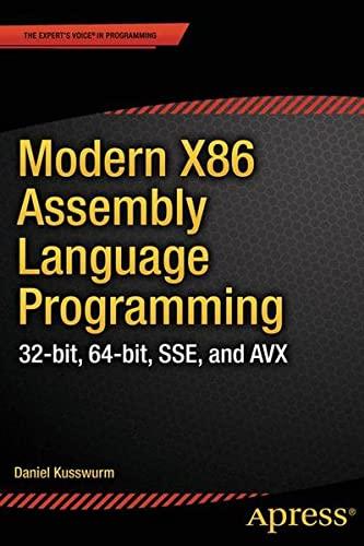 9781484200650: Modern X86 Assembly Language Programming: 32-bit, 64-bit, SSE, and AVX