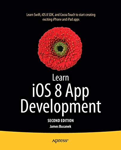 9781484202098: Learn iOS 8 App Development
