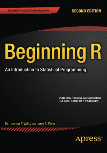 9781484203743: Beginning R: An Introduction to Statistical Programming