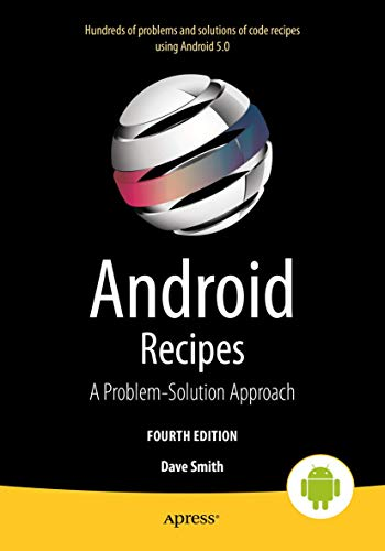 9781484204764: Android Recipes: A Problem-Solution Approach for Android 5.0