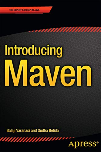 Introducing Maven: Varanasi, Balaji, Belida,