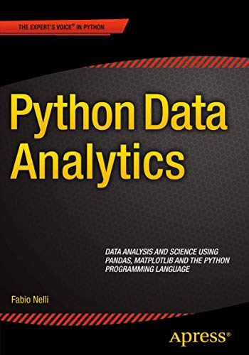 9781484209592: Python Data Analytics: Data Analysis and Science using pandas, matplotlib and the Python Programming Language