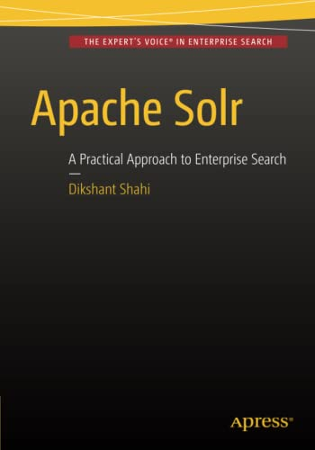 9781484210710: Apache Solr: A Practical Approach to Enterprise Search