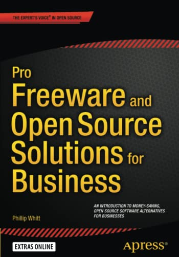 9781484211311: Pro Freeware and Open Source Solutions for Business