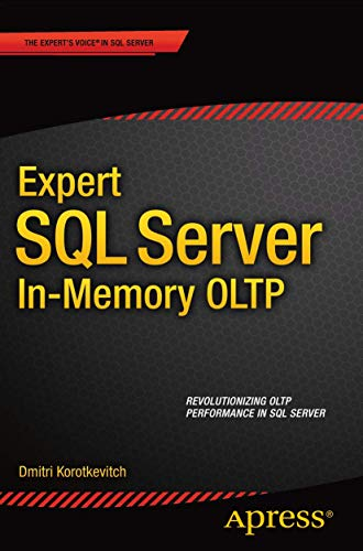 Expert SQL Server in-Memory OLTP: Korotkevitch, Dmitri