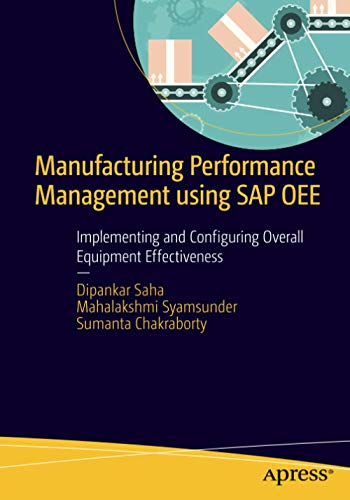 9781484211519: Manufacturing Performance Management using SAP OEE: Implementing and Configuring Overall Equipment Effectiveness