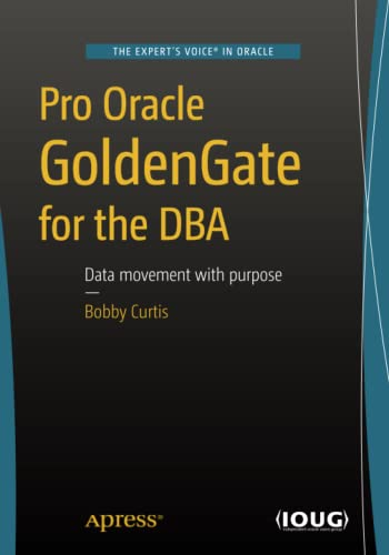 9781484211809: Pro Oracle GoldenGate for the DBA