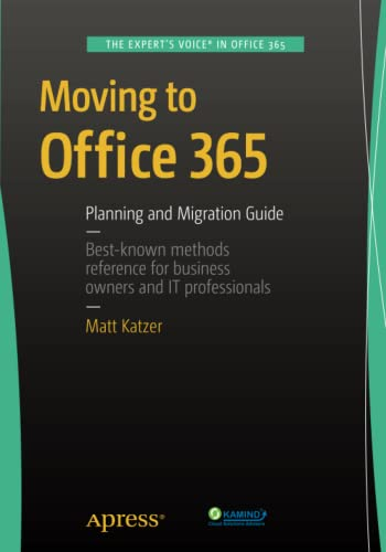 9781484211984: Moving to Office 365: Planning and Migration Guide