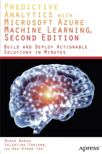 9781484212011: Predictive Analytics with Microsoft Azure Machine Learning 2nd Edition