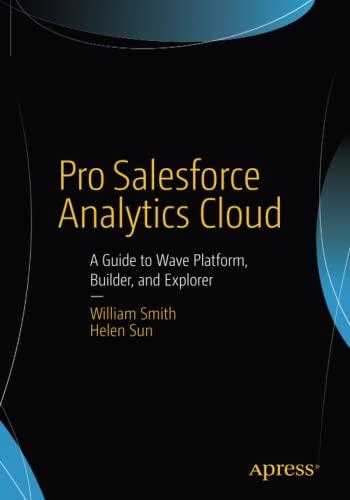 9781484212042: Pro Salesforce Analytics Cloud: A Guide to Wave Platform, Builder, and Explorer