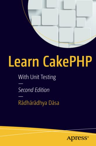 9781484212134: Learn CakePHP: With Unit Testing