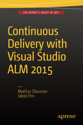 9781484212738: Continuous Delivery with Visual Studio ALM 2015