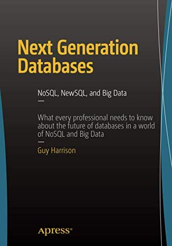 9781484213308: Next Generation Databases: NoSQLand Big Data