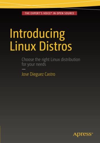 9781484213933: Introducing Linux Distros