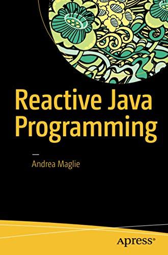 9781484214299: Reactive Java Programming