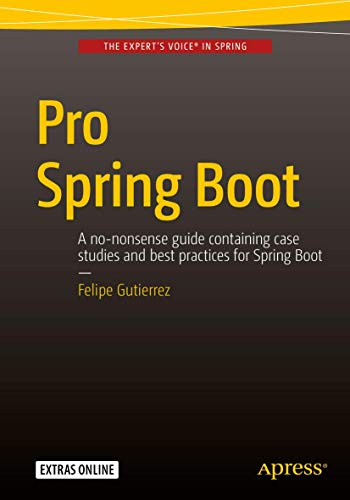 9781484214329: Pro Spring Boot