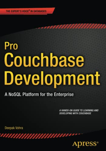 9781484214350: Pro Couchbase Development: A NoSQL Platform for the Enterprise