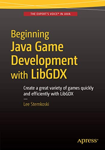 9781484215012: Beginning Java Game Development With Libgdx