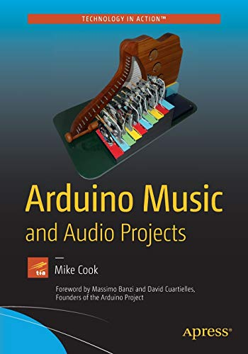Arduino Music and Audio Projects 2015 (Paperback): Mike Cook