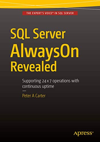 9781484217627: SQL Server AlwaysOn Revealed