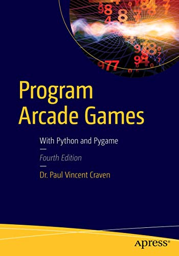 9781484217894: Program Arcade Games: With Python and Pygame