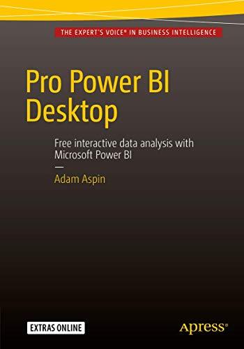 9781484218044: Pro Power BI Desktop
