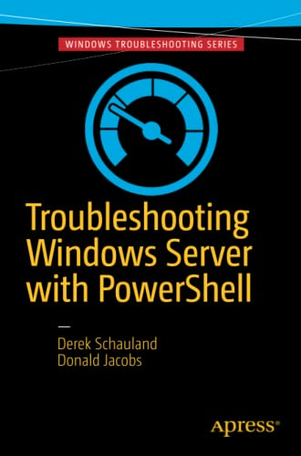 9781484218501: Troubleshooting Windows Server with PowerShell