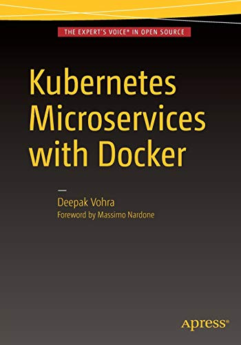 9781484219065: Kubernetes Microservices with Docker