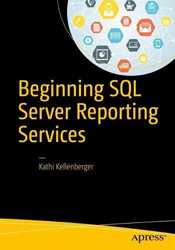 9781484219898: Beginning SQL Server Reporting Services