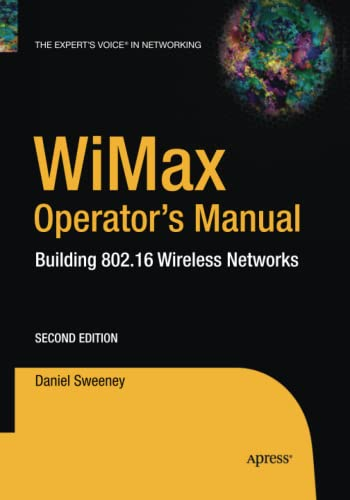 9781484220115: WiMax Operator's Manual: Building 802.16 Wireless Networks