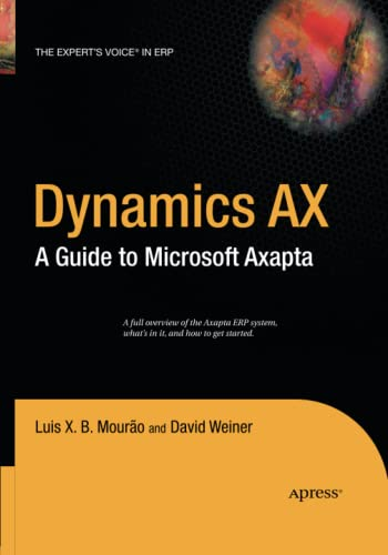 9781484220139: Dynamics AX: A Guide to Microsoft Axapta