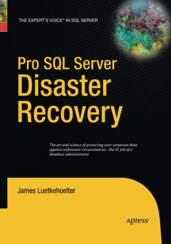9781484220405: Pro SQL Server Disaster Recovery