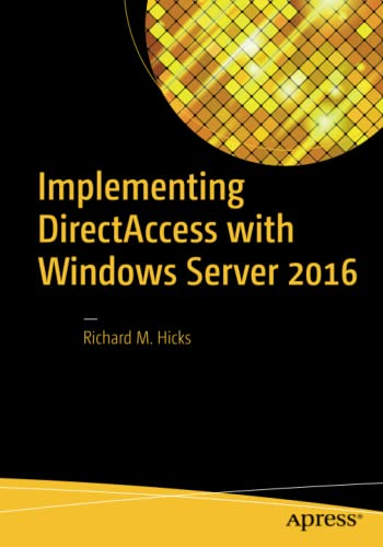 9781484220580: Implementing DirectAccess with Windows Server 2016