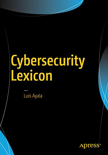 9781484220672: Cybersecurity Lexicon