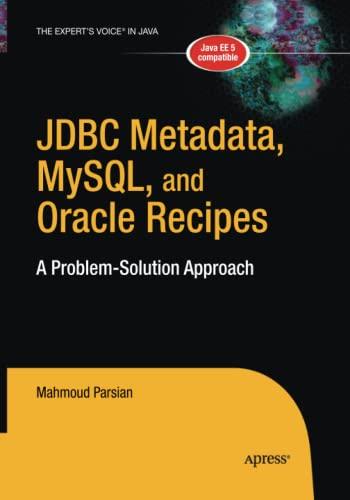 9781484220955: JDBC Metadata, MySQL, and Oracle Recipes: A Problem-Solution Approach