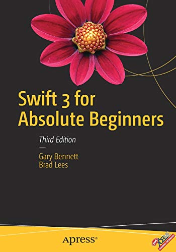 9781484223307: Swift 3 for Absolute Beginners