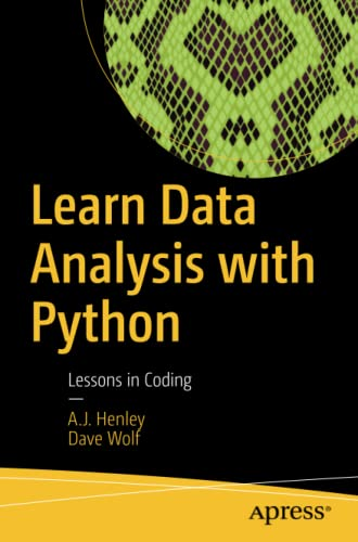 Learn Data Analysis with Python: Lessons in: A.J. Henley, Dave