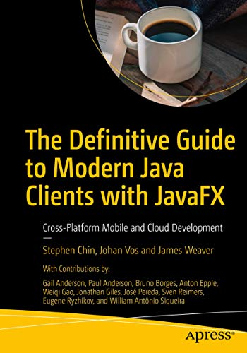 9781484249253: The Definitive Guide to Modern Java Clients with JavaFX: Cross-Platform Mobile and Cloud Development