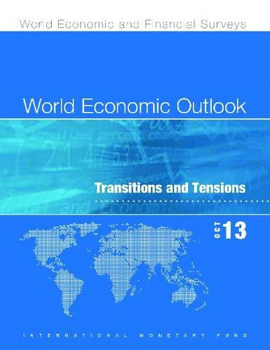 9781484340639: World Economic Outlook October 2013: Transition and Tensions