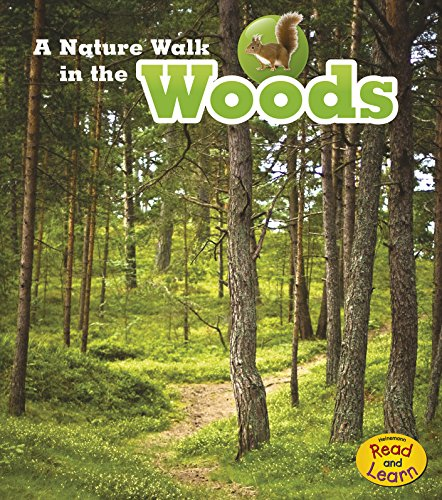 A Nature Walk in the Woods (Heinemann Read and Learn): Spilsbury, Louise; Spilsbury, Richard