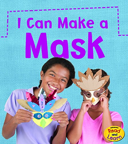 I Can Make A Mask (What Can I Make Today?): Issa, Joanna