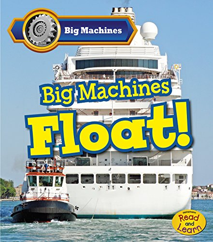 Big Machines Float!: Veitch, Catherine