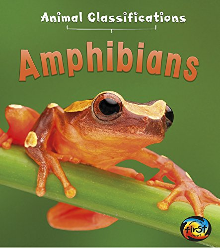Amphibians (Animal Classifications): Royston, Angela