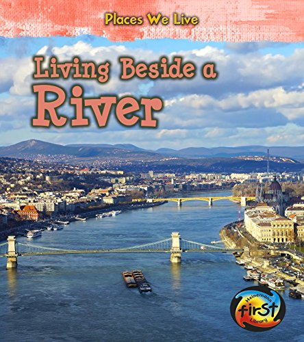 Living Beside a River (Library Binding): Ellen Labrecque